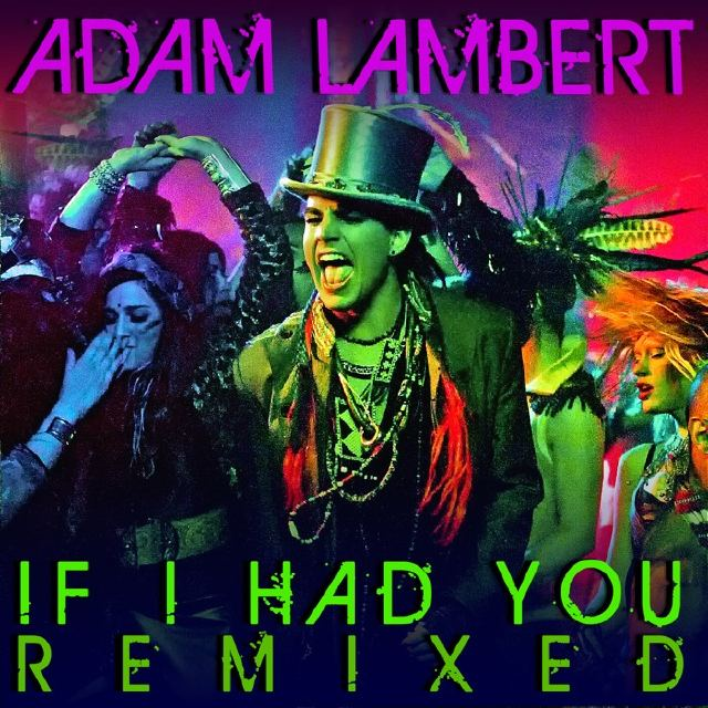 If I Had You Remixes Available NOW!!