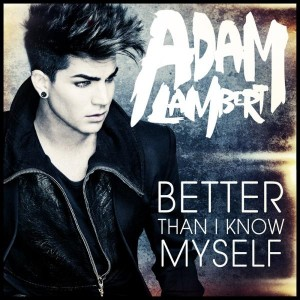 """**UPDATED**Adam Lambert Releases Cover Artwork for """"Better Than I Know Myself!"""""""