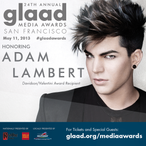 GLAAD to honor @AdamLambert at the #GLAADAWARDS in San Francisco